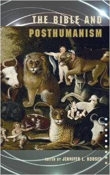 Bible and Posthumanism Cover